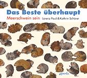 Bild zu Lorenz Pauli/Kathrin Schärer: Das Beste überhaupt