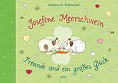 Bild zu Andreas H. Schmachtl: Josefine Meerschwein