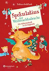 """Bild zu Tobias Goldfarb """"Spekulatius der Weihnachtsdrache"""