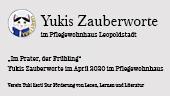 Bild Yukis Zauberworte im April 2020 im Pflegewohnhaus