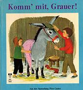 Buchumschlag Père Castor: Komm' mit Grauer!