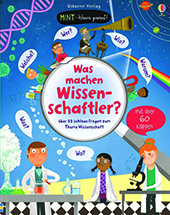 Buchumschlag Katie Daynes: Was machen Wissenschaftler?